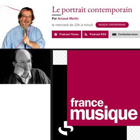 10 octobre 23h - France musique Le portrait contemporain
