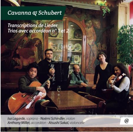 Lieder de Schubert transcrits pour voix, violon, violoncelle et accordéon, Trios avec accordéon n°1 & 2 Bernard Cavanna