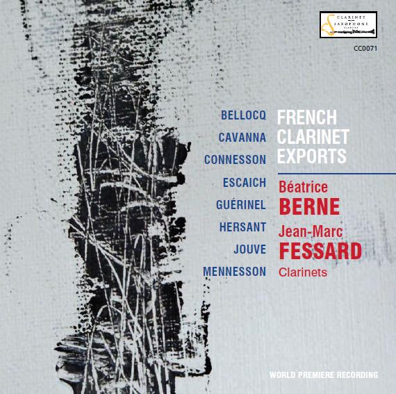 "Sortie du CD ""French clarinett exports"" Jean-Marc Fessard-Béatrice Berne"