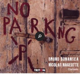 """Sortie du CD """"No Parking"""" Label Triton Bruno Bonansea - Nicolas Mageotte"""